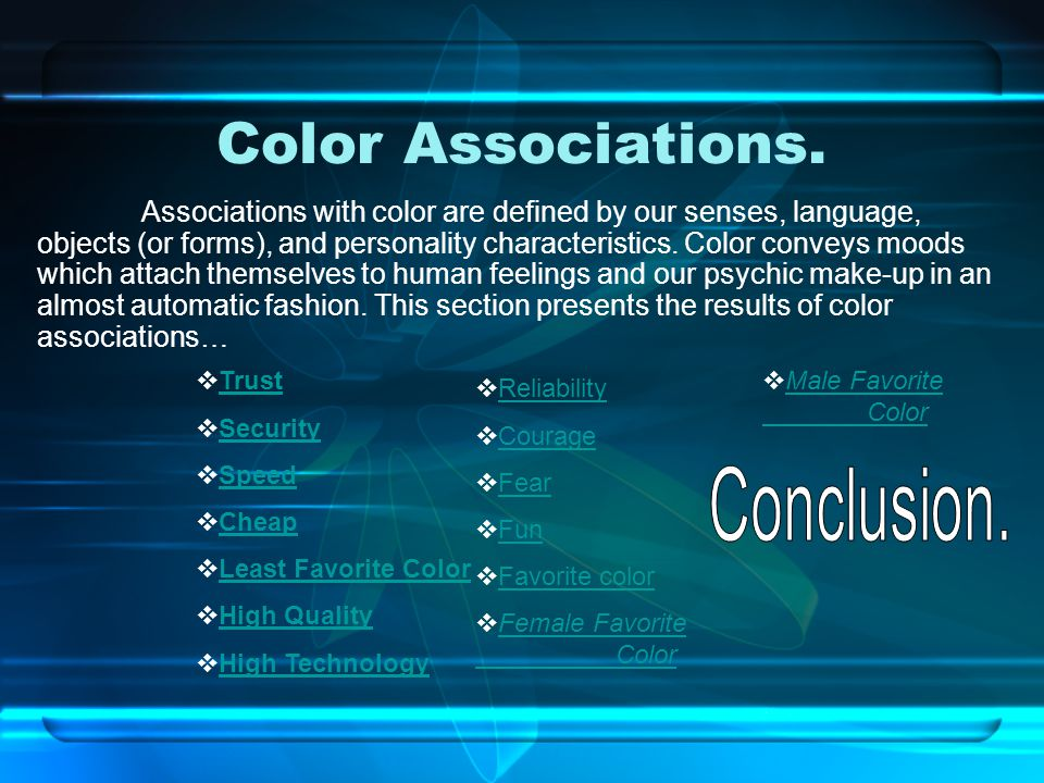 Color Associations. Conclusion.