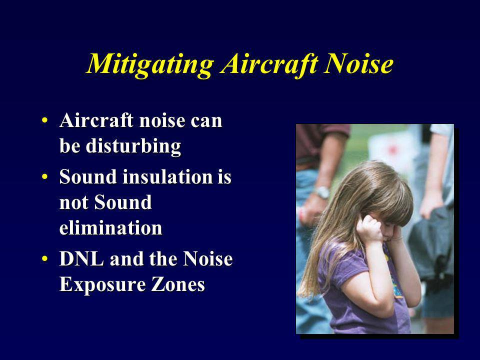 Mitigating Aircraft Noise