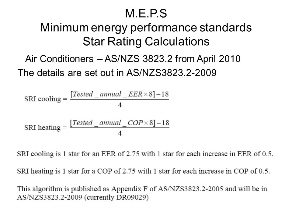 M.E.P.S Minimum energy performance standards Star Rating Calculations