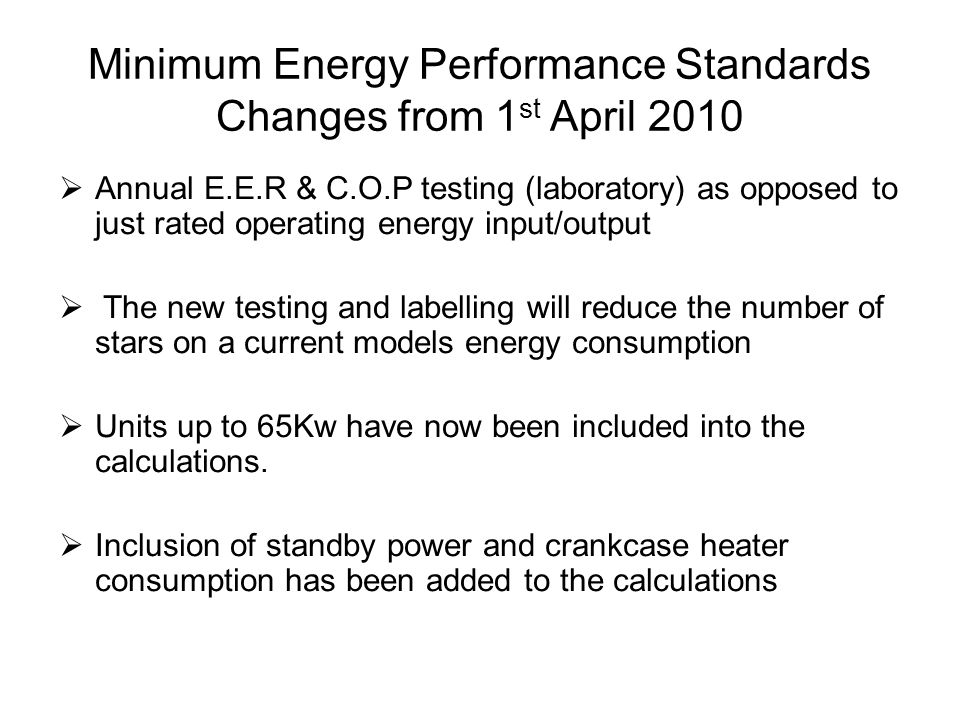 Minimum Energy Performance Standards Changes from 1st April 2010