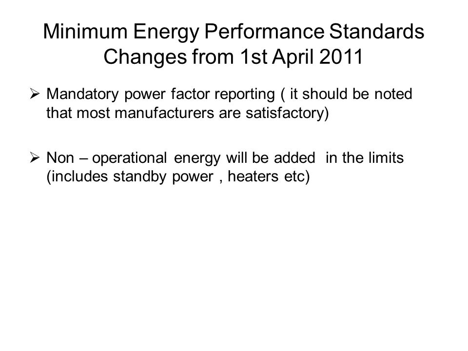 Minimum Energy Performance Standards Changes from 1st April 2011
