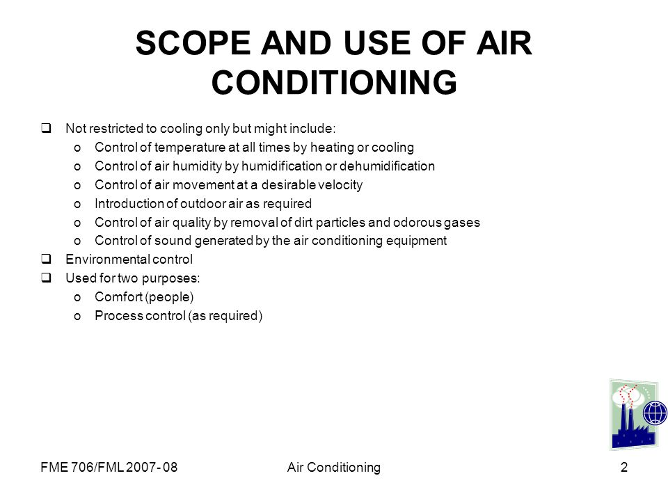 SCOPE AND USE OF AIR CONDITIONING