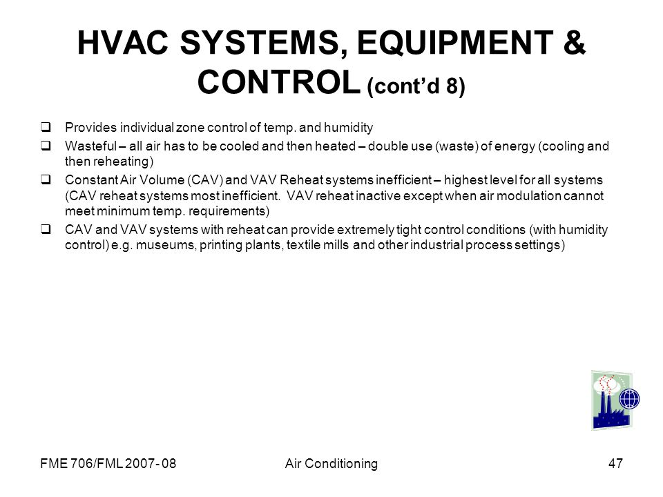 HVAC SYSTEMS, EQUIPMENT & CONTROL (cont'd 8)