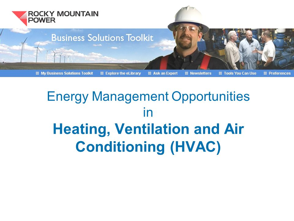 Energy Management Opportunities in Heating, Ventilation and Air Conditioning (HVAC)