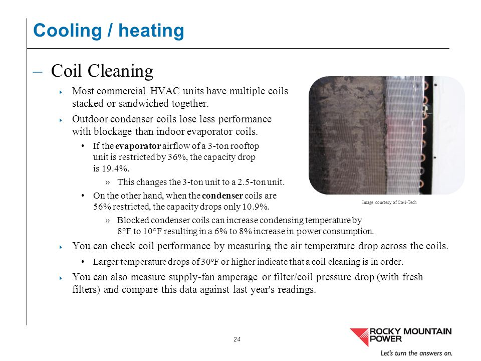 Cooling / heating Coil Cleaning