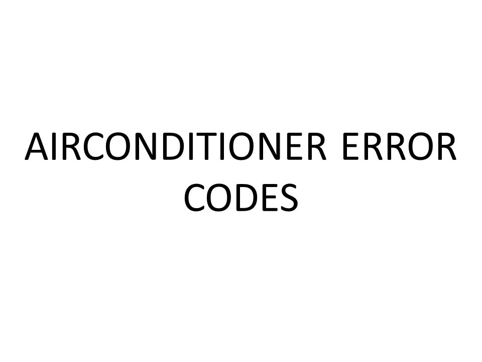 AIRCONDITIONER ERROR CODES