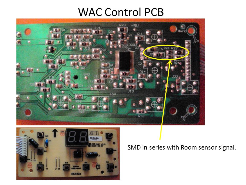 WAC Control PCB SMD in series with Room sensor signal.