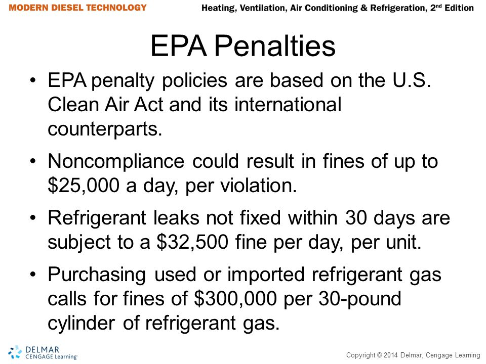 EPA Penalties EPA penalty policies are based on the U.S. Clean Air Act and its international counterparts.
