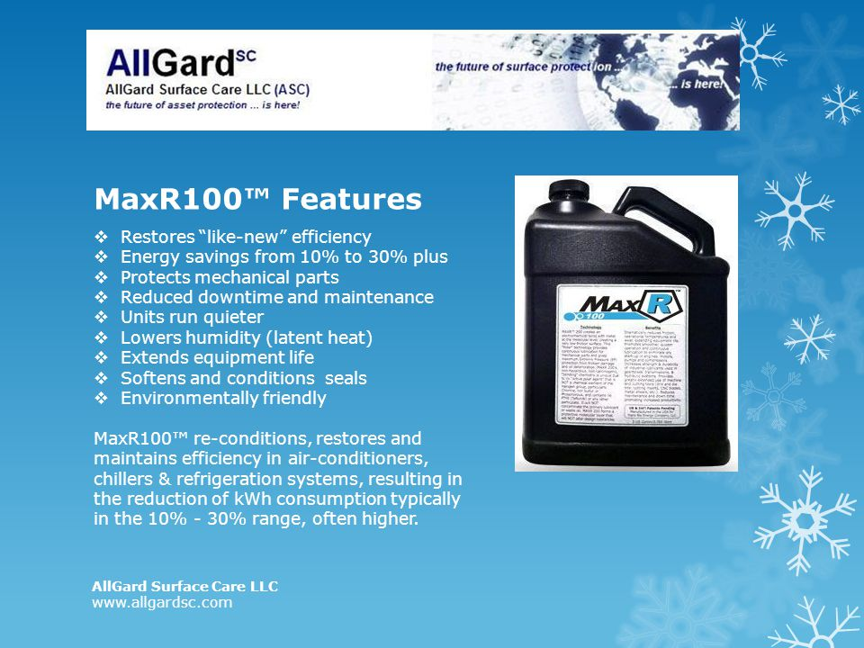 MaxR100™ Features Restores like-new efficiency