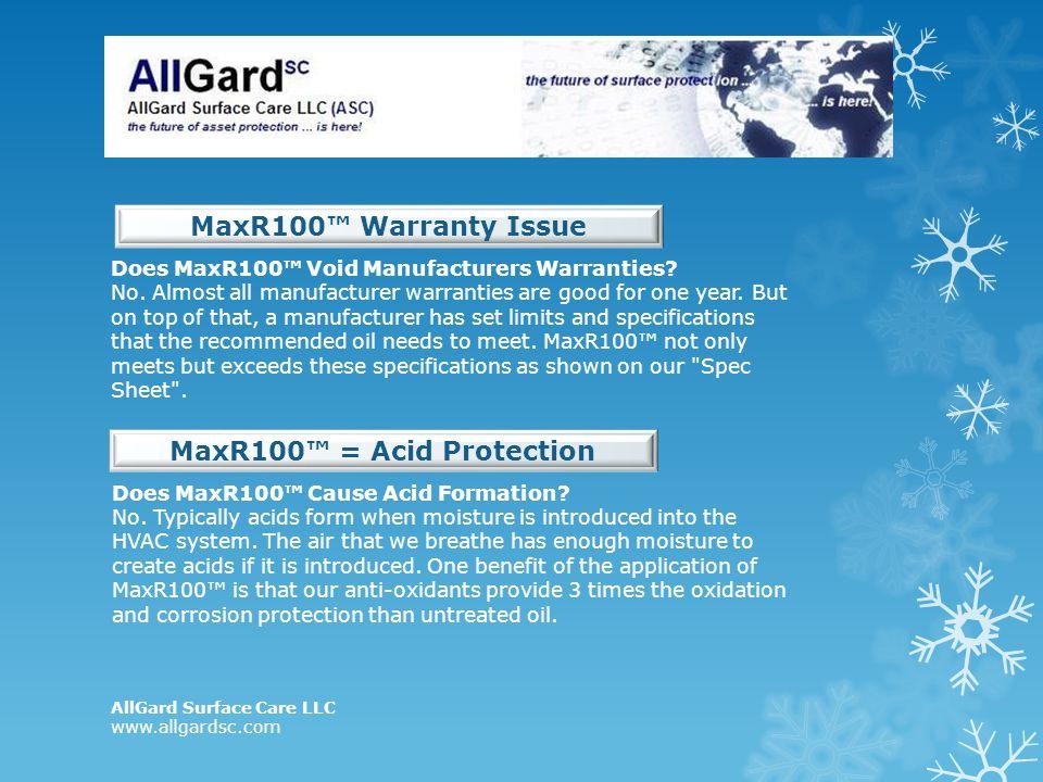 MaxR100™ = Acid Protection
