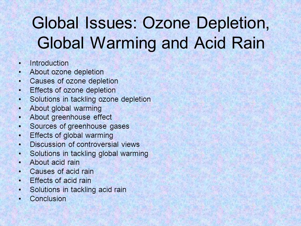 Global Issues: Ozone Depletion, Global Warming and Acid Rain