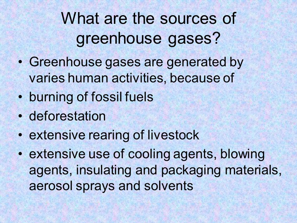 What are the sources of greenhouse gases