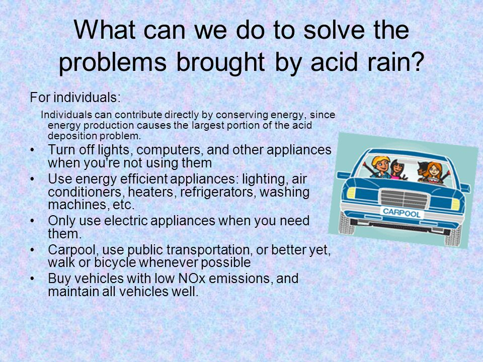 What can we do to solve the problems brought by acid rain