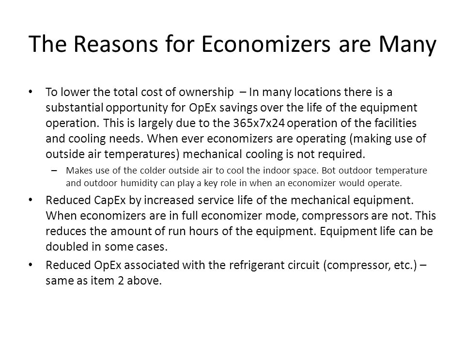 The Reasons for Economizers are Many