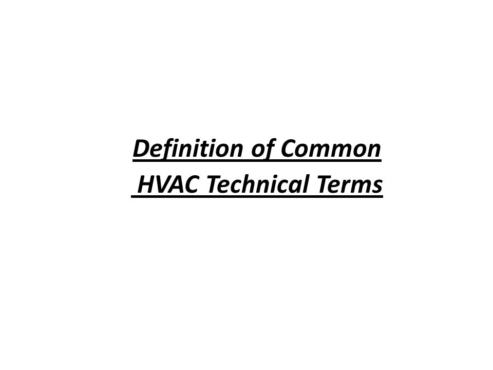 Definition of Common HVAC Technical Terms