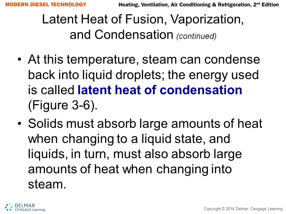 Latent Heat of Fusion, Vaporization, and Condensation (continued)
