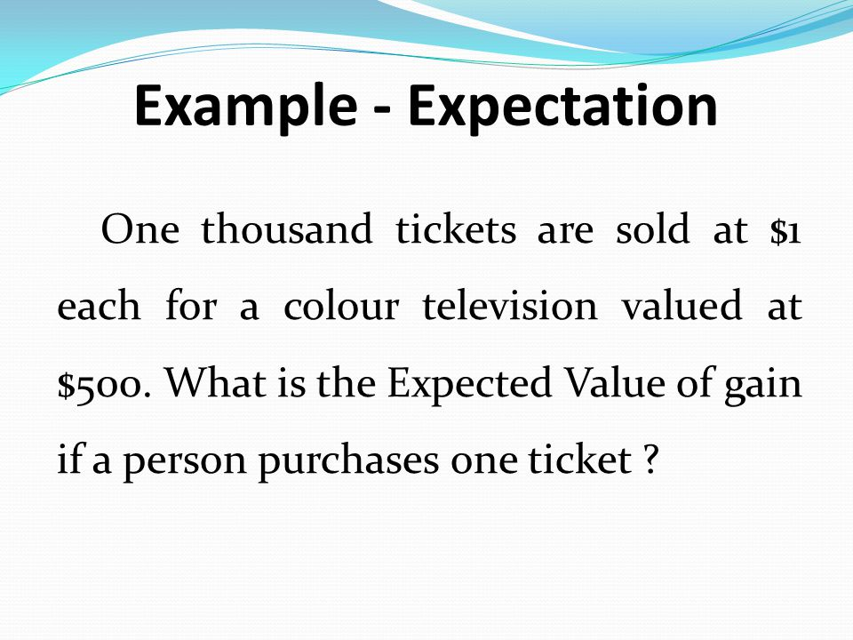 Example - Expectation