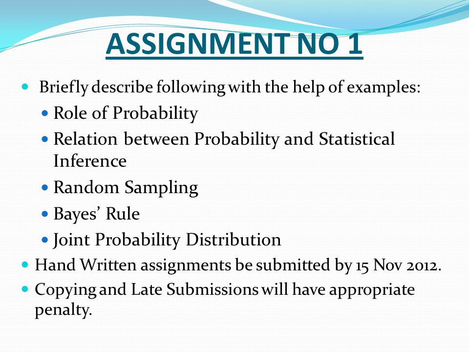 ASSIGNMENT NO 1 Role of Probability