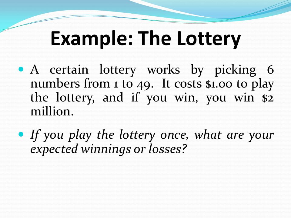 Example: The Lottery