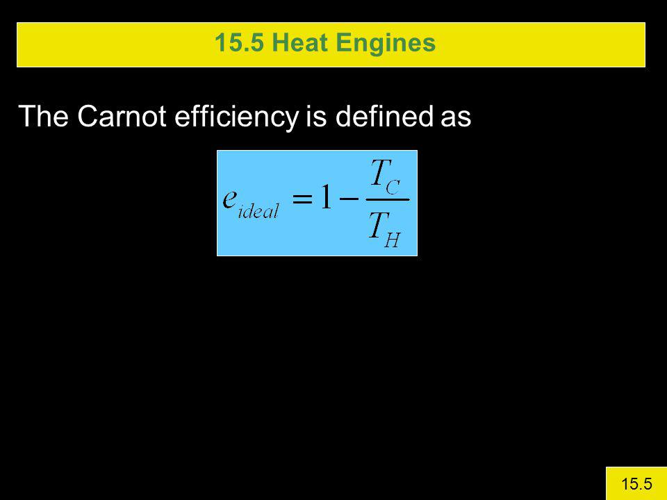 The Carnot efficiency is defined as