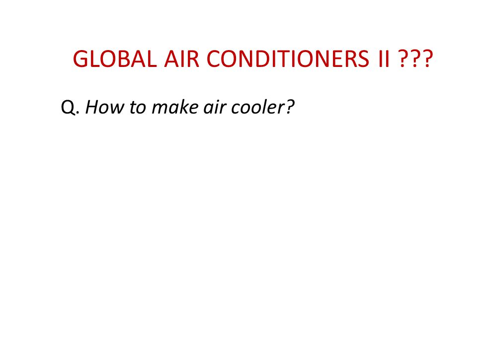 GLOBAL AIR CONDITIONERS II