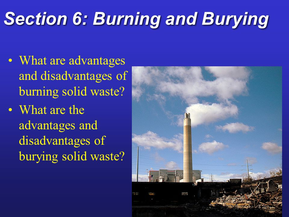 Section 6: Burning and Burying