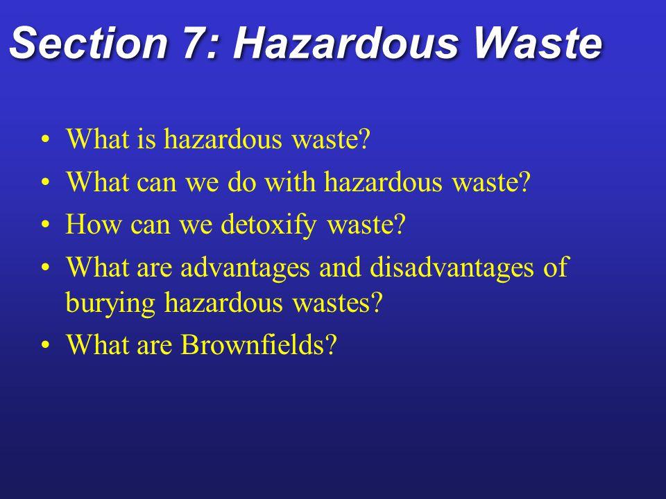 Section 7: Hazardous Waste