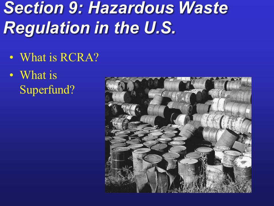 Section 9: Hazardous Waste Regulation in the U.S.