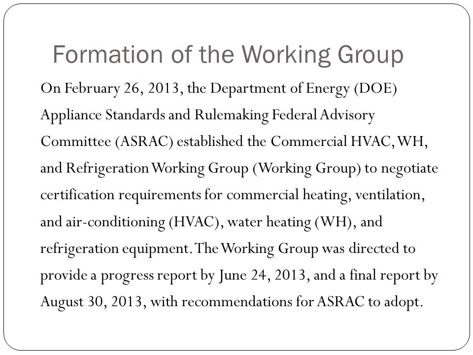 Formation of the Working Group