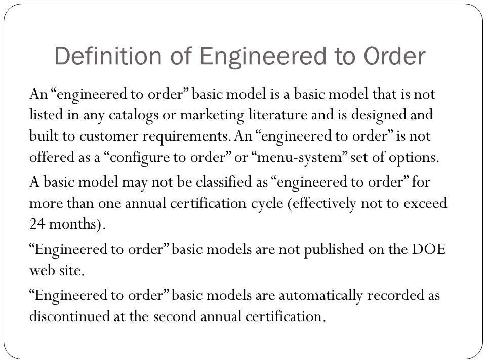 Definition of Engineered to Order