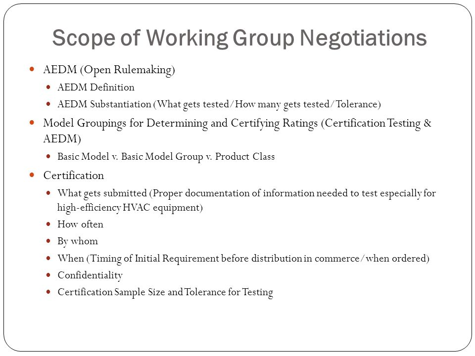 Scope of Working Group Negotiations
