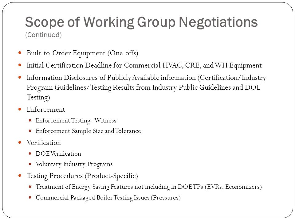 Scope of Working Group Negotiations (Continued)