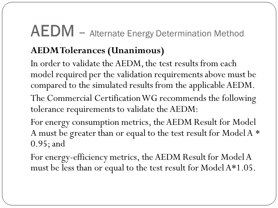 AEDM – Alternate Energy Determination Method