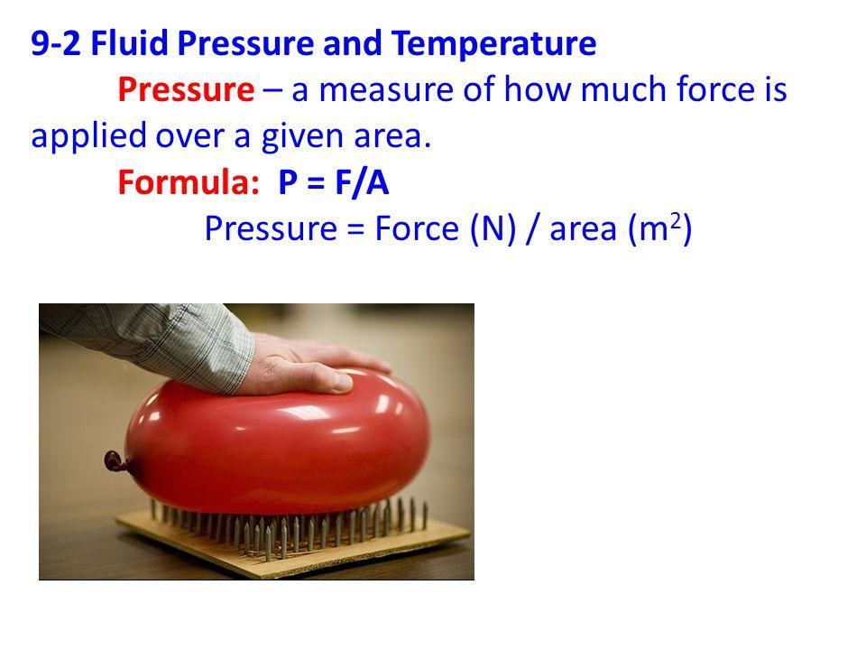 9-2 Fluid Pressure and Temperature
