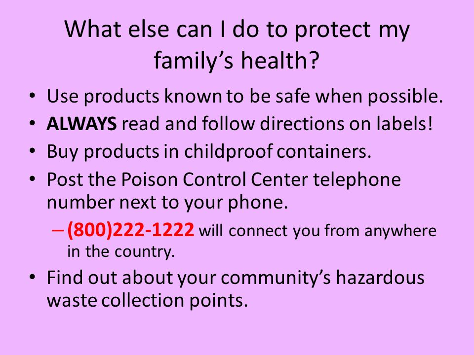 What else can I do to protect my family's health