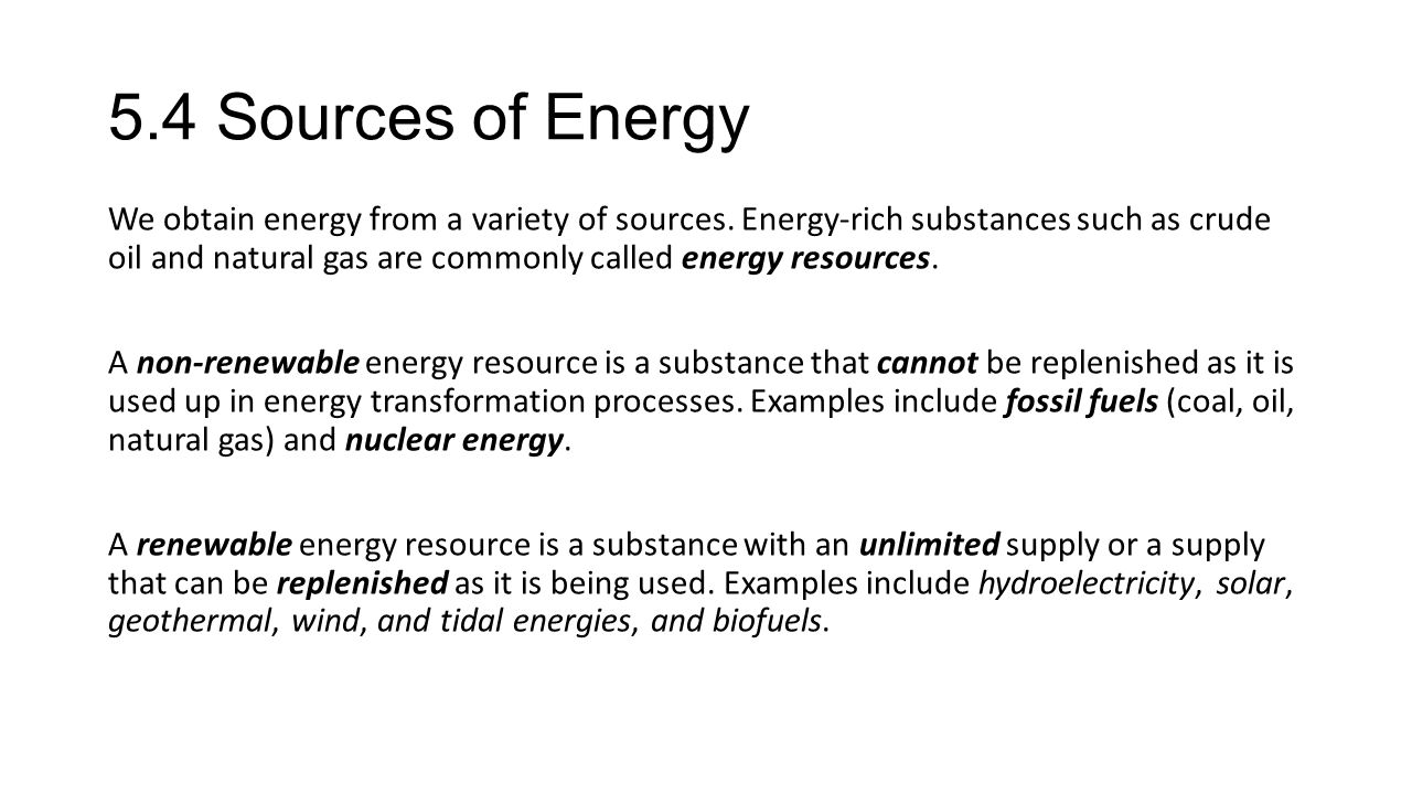 5.4 Sources of Energy