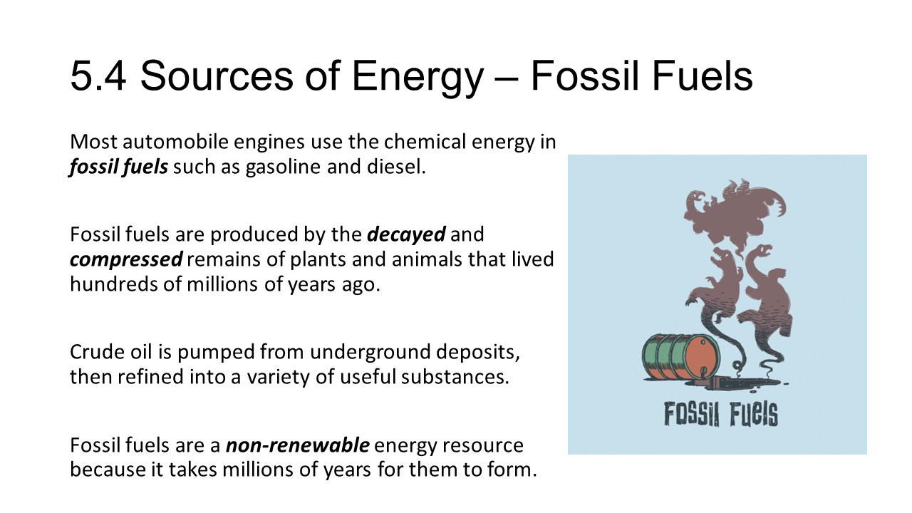 5.4 Sources of Energy – Fossil Fuels