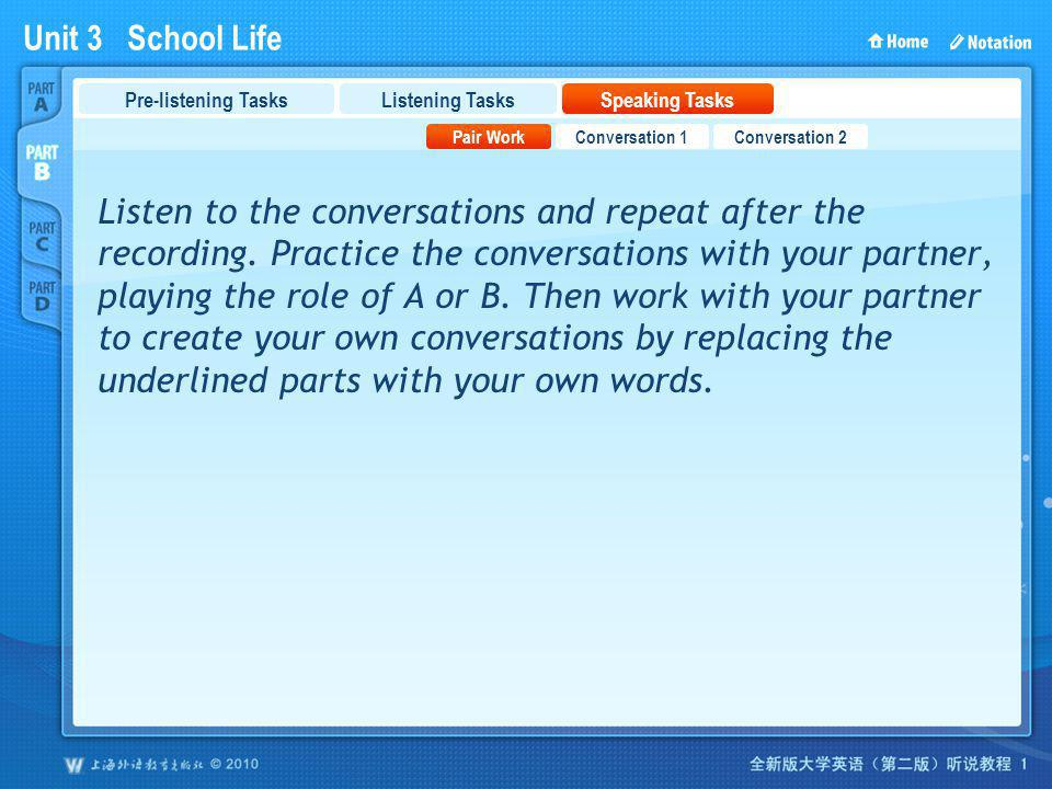 PartB_3 Pre-listening Tasks. Listening Tasks. Speaking Tasks. Pair Work. Conversation 1. Conversation 2.