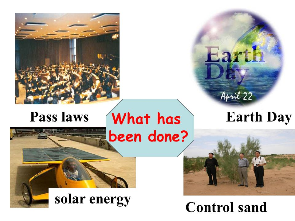 Pass laws Earth Day What has been done solar energy Control sand
