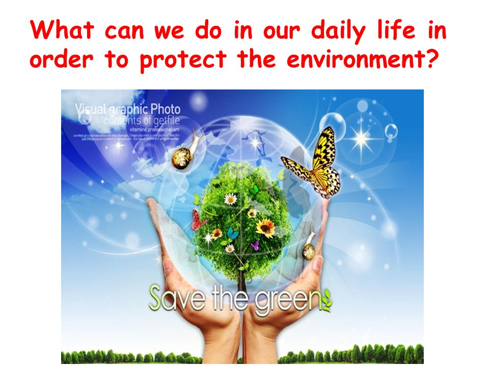 What can we do in our daily life in