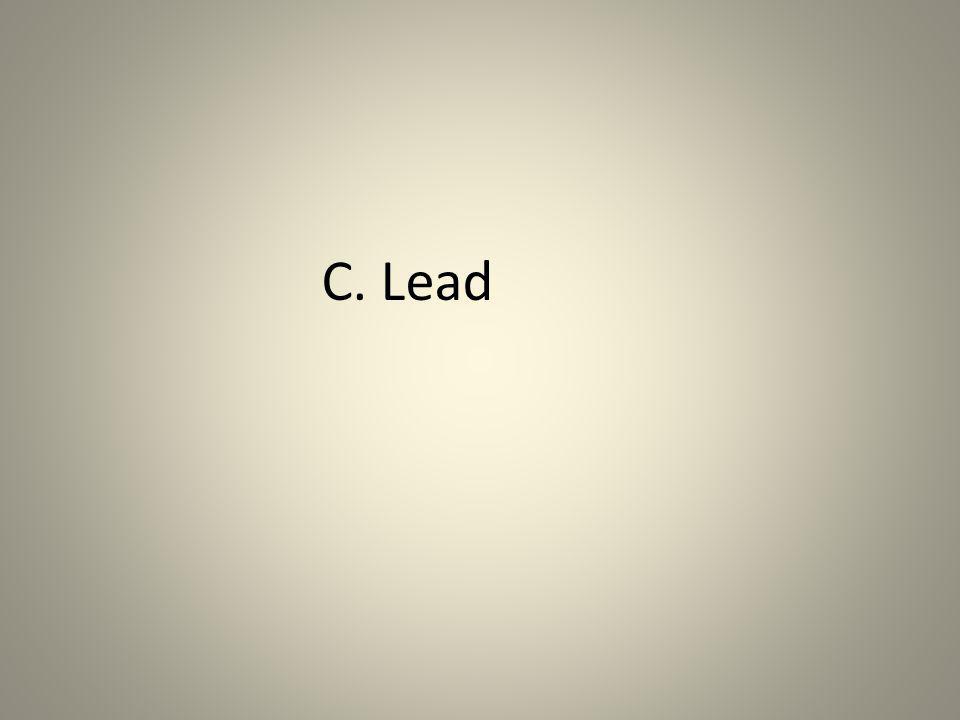 C. Lead