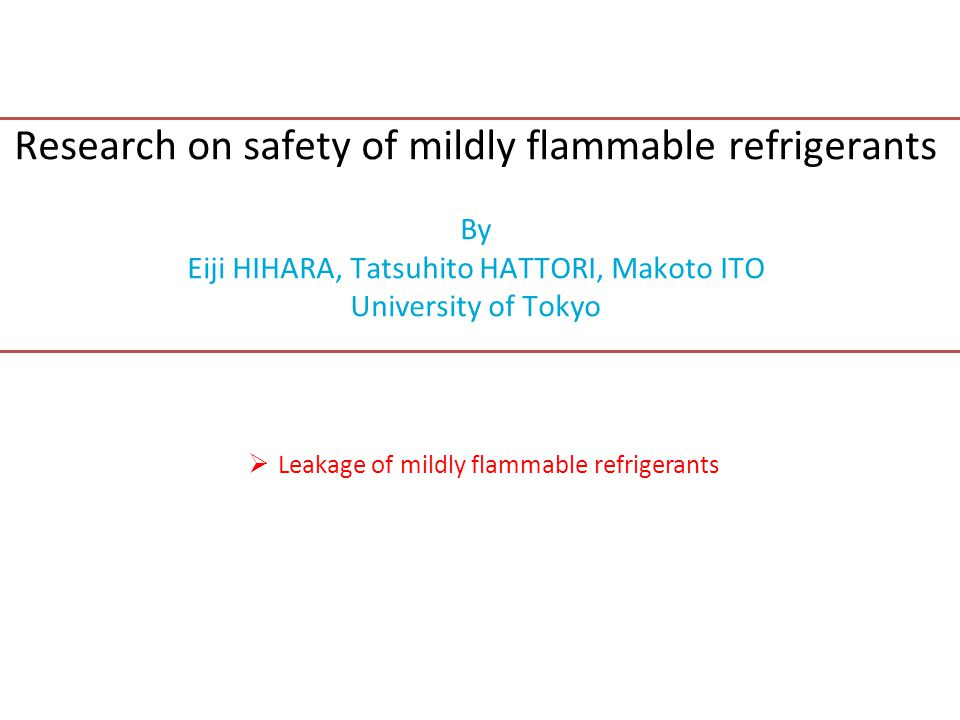 Research on safety of mildly flammable refrigerants