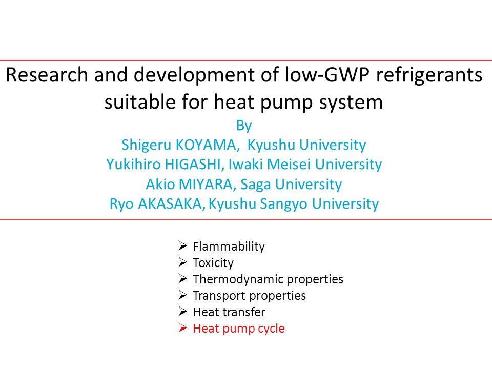 Research and development of low-GWP refrigerants suitable for heat pump system