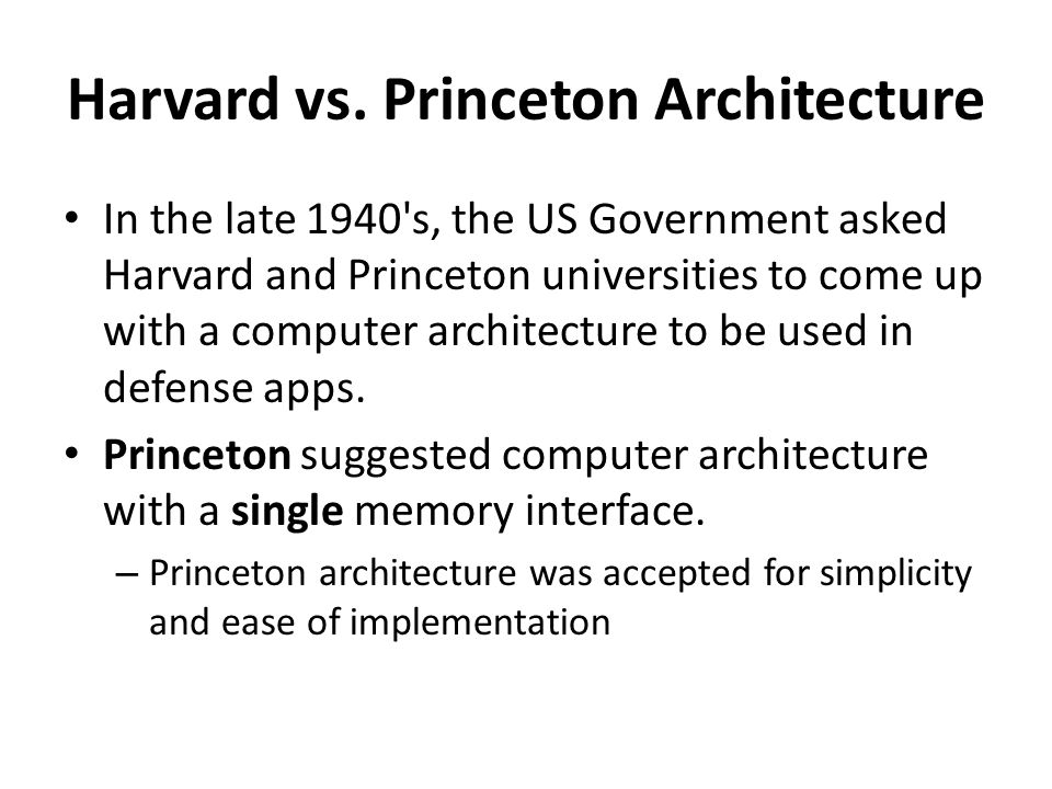 Harvard vs. Princeton Architecture