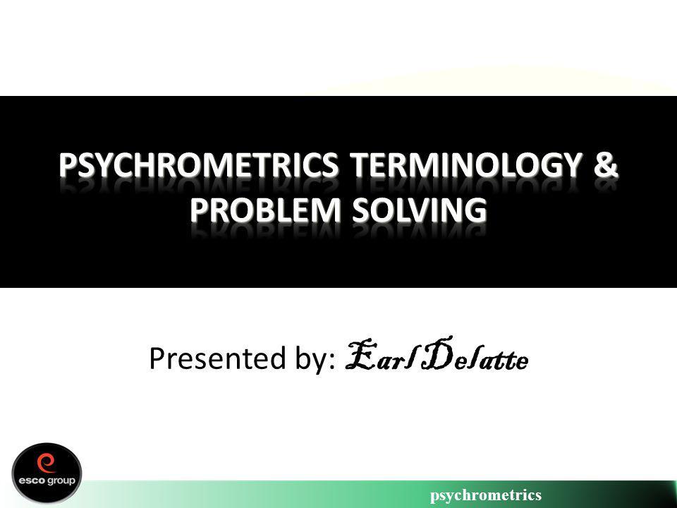 Psychrometrics Terminology & Problem Solving