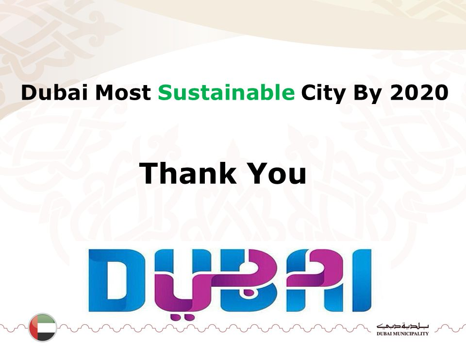 Dubai Most Sustainable City By 2020