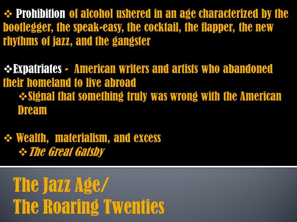 The Jazz Age/ The Roaring Twenties