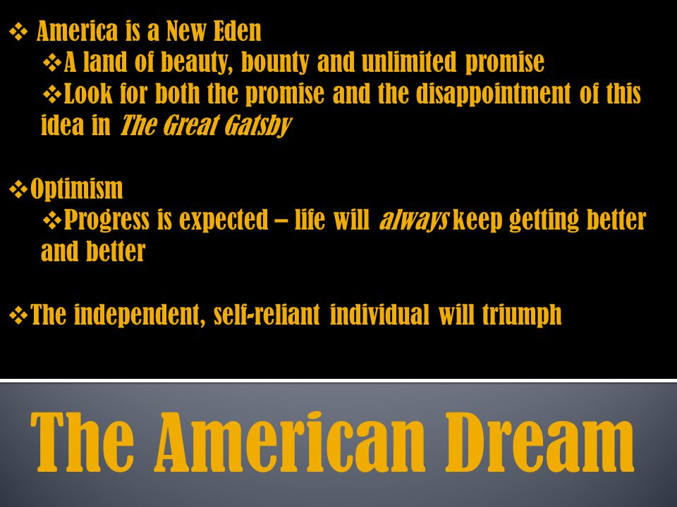 The American Dream America is a New Eden