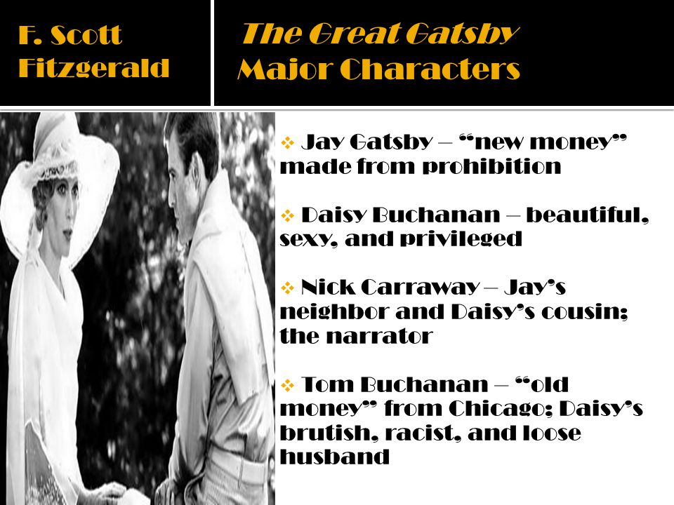 The Great Gatsby Major Characters F. Scott Fitzgerald