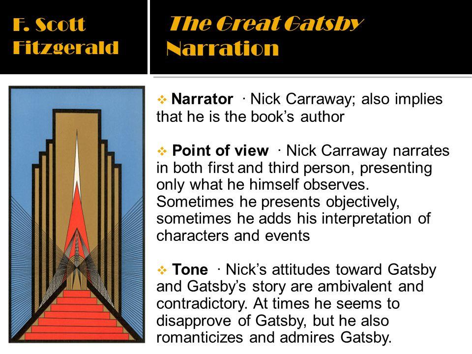 The Great Gatsby Narration F. Scott Fitzgerald